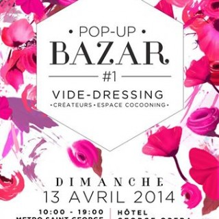 Vide- Dressing Pop-Up Bazar le dimanche 13 Avril